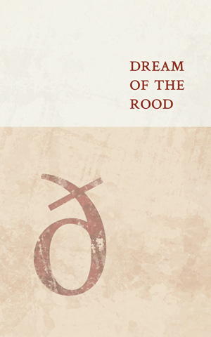 Old English edition of <i>Dream of the Rood</i>