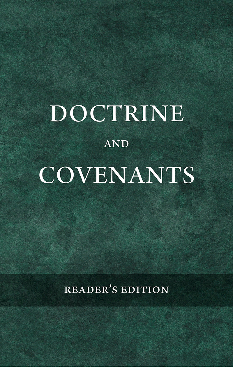 Doctrine & Covenants: Reader's Edition