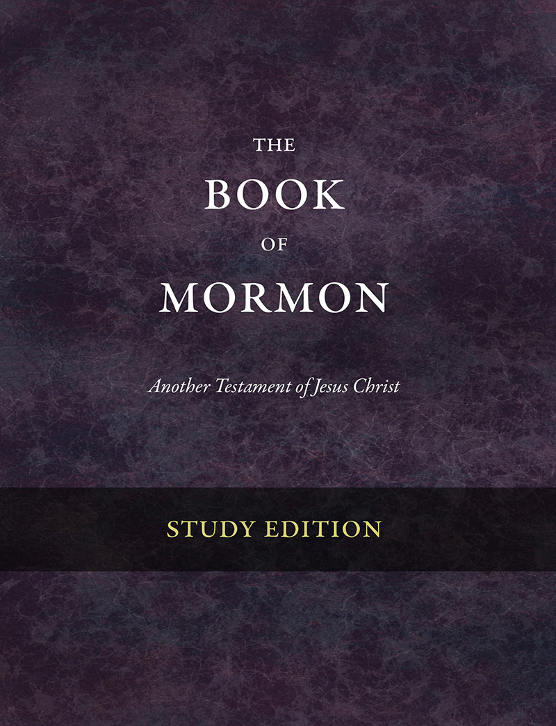 The Book of Mormon: Study Edition